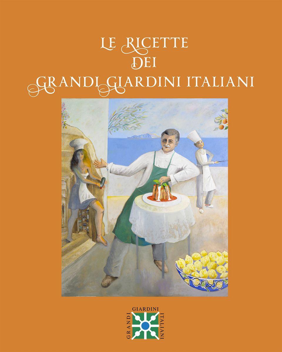 Le ricette dei Grandi Giardini Italiani 2020